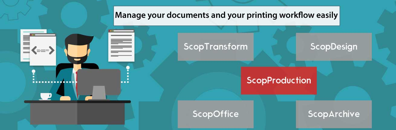 Manage your documents and your printing workflow easily